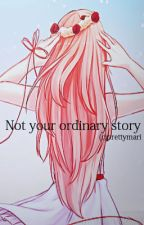 Not Your Ordinary Story by prettymari