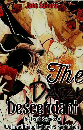 The Dark Descendant (The Dark Series #1) - MAJOR EDITING