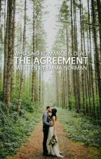The Agreement by EmmaNorman_
