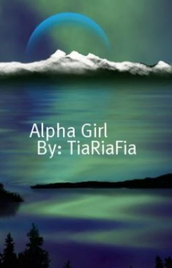 I'm Alpha & I'm A Girl! (On Hold!)