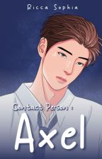Contact Person : AXEL by ricca_sophia