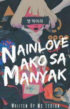 Nainlove Ako Sa Manyak by MsLegion