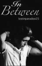 In Between || Sequel to Lucky Me by lostinparadise25