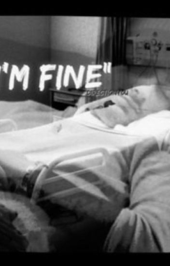 """I'm Fine""   z.m"