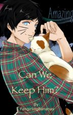 Can We Keep Him? ~Dan and Phil One Shot by FangirlsLullaby