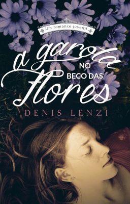 A Garota No Beco Das Flores