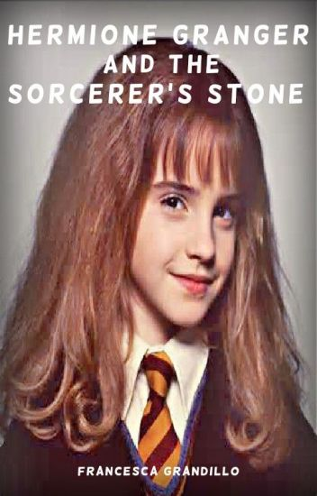 Hermione Granger and the Sorcerer's Stone