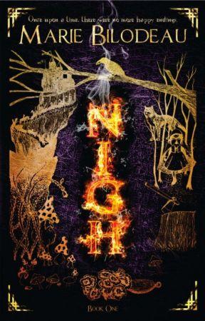Nigh - Book 1 by MarieBilodeau