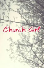 Church Girl by linds_reyes