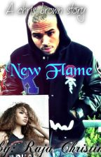 New Flame ♥ A Chris brown story♥ by RajaChristine