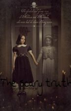 The scary truth by Storyteller-norge