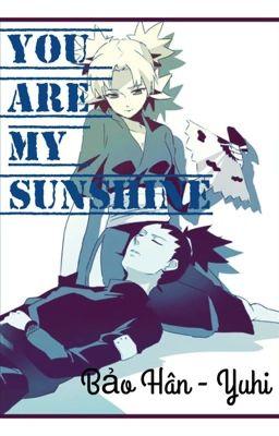 [Longfic] ShikaTema: You Are My Sunshine!!