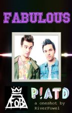 Fabulous (Fall Out Boy and Panic! at the Disco Oneshot) by FallOutChurro