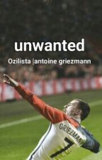 Unwanted | Griezmann by Ozilista