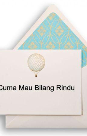 Cuma Mau Bilang Rindu by meisyaja