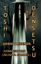 Toshi Densetsu: Urban Legends by zzdragon013