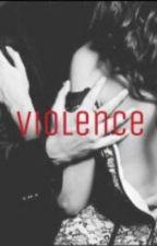 VIOLENCE [z.m.] [DA RIVISIONARE] by LavHazza_