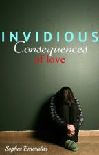 Invidious Consequences #Wattys2015 by Raining_Thoughts