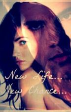 New Life .... New Chance.. by BozziQueen