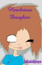 Herobrine's Daughter [ON HOLD] by LeilaPlaysMC