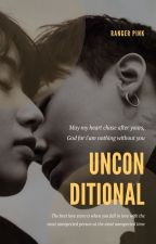 Unconditional (무조건의) - G Dragon and BIG BANG's Fanfiction by maulidhina