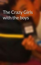 The Crazy Girls with the boys by miroandrewchi