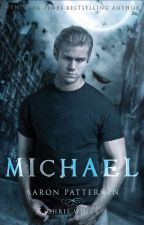 Michael: The Curse (Airel Saga Book Three) by Aaron_Patterson