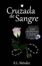 Cruzada de Sangre by Alishta