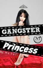 Gangster Princess by MsTaxi