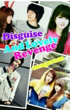 "Disguise ~~~~&~~~~ Lovely ""REVENGE"" by magnum01"