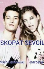 PİSKOPAT SEVGİLİM by butterfyl12
