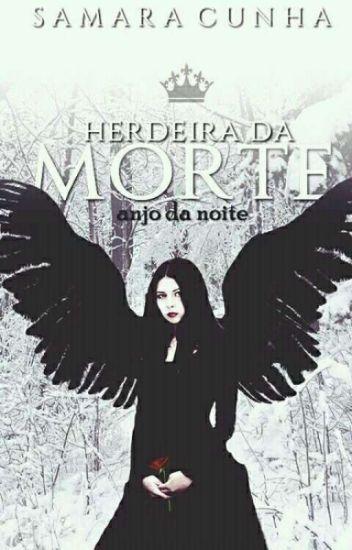 Herdeira da Morte - Anjo da Noite