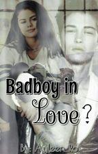 BadBoy in Love? by Ayleen_Ro