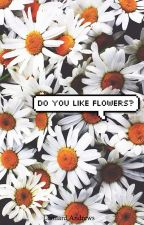do you like flowers ✿ camren version by insidelarry