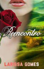Reencontro by Larissaactress