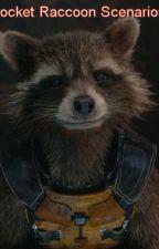 Rocket raccoon scenarios by KathyTheFoxLover