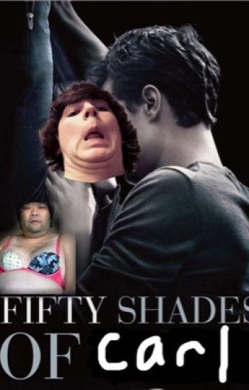 50 Shades of Carl