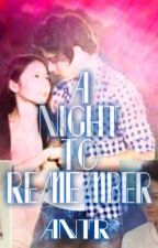 A Night To Remember (KathNiel) one-shot by kathnielfangirl15