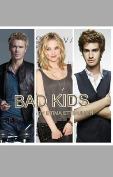Bad Kids by Etiima
