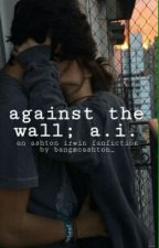 against the wall; a.i by vincentvandogh