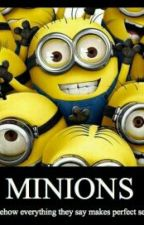 Minion Quotes and other stuff!!! by Teffanyam