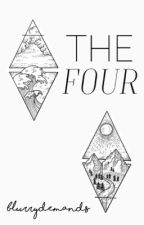 The Four | √ by blurrydemands