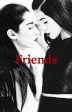 Friends (Camren) by roxkvato