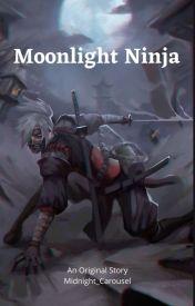 MOONLIGHT NINJA by Midnight_Carousel