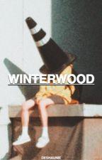 Winterwood: Book One by Deshaunie
