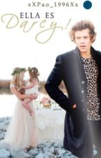 Ella Es Darcy!-Harry Styles- by xXPao_1996Xx