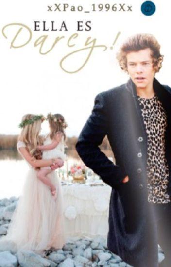 Ella Es Darcy!-Harry Styles-