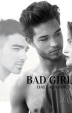 Bad Girl by DallasAddict