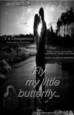 Fly, my little butterfly by alittleofdarkness