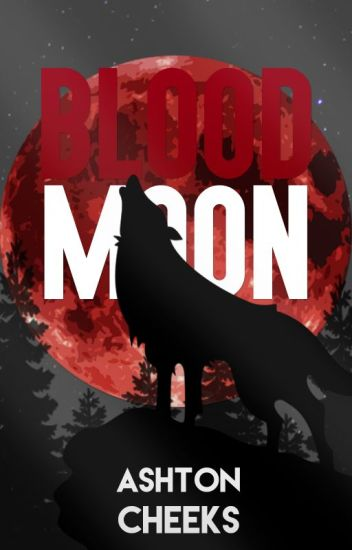 Blood Moon [BM #1] (Sin editar)